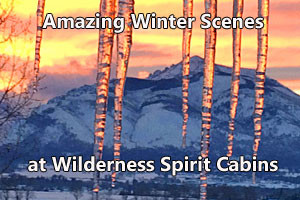 Wilderness Spirit Cabins - gorgeous winter views